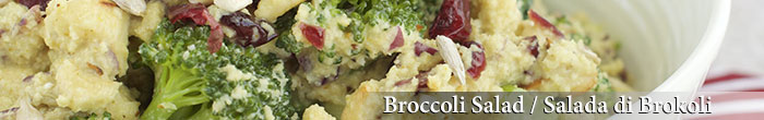 Broccoli Salad / Salada di Brokoli